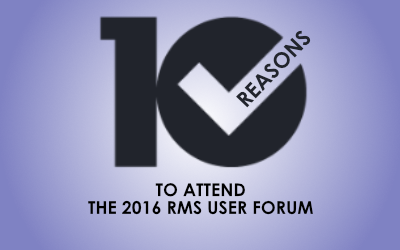 10 Reasons to attend The 2016 RMS User Forum – Wednesday 29th June 2016
