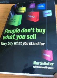 Cover of book by Martin Butler - People don't buy what you sell, they buy what you stand for.