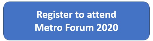 Blue button saying 'Register to attend Metro Forum 2020'