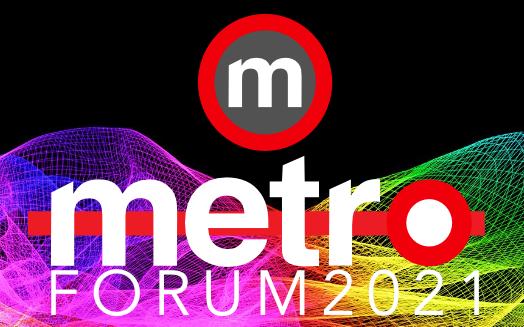 Metro Forum 2021 – Date Confirmed.
