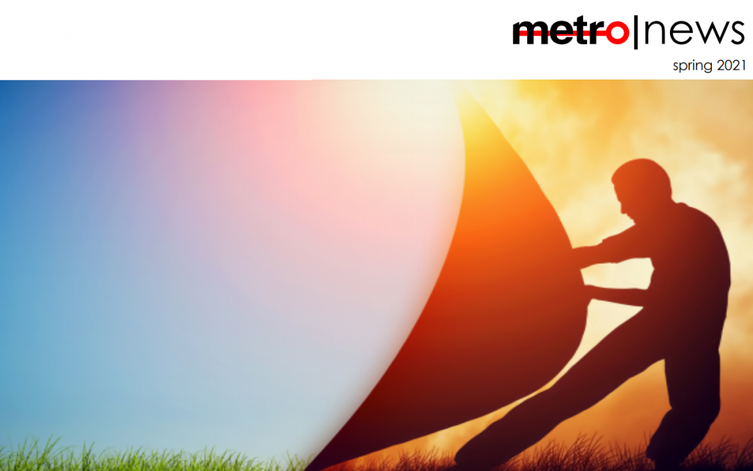 Metro News – Spring 2021